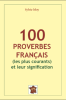 100 French proverbs with their signification
